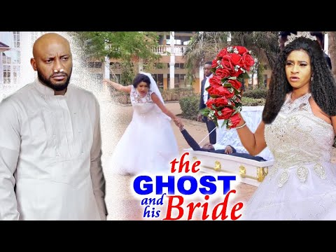 """Download The Ghost & His Bride """"New Movie"""" Complete 1&2 Yul Edochie/Mary Igwe 2021 Movie"""