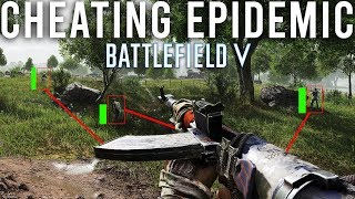 Cheating Epidemic Battlefield V