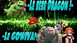 Bébé Dragon !! et Technique GoWiVa ! -{Clash of Clans}-