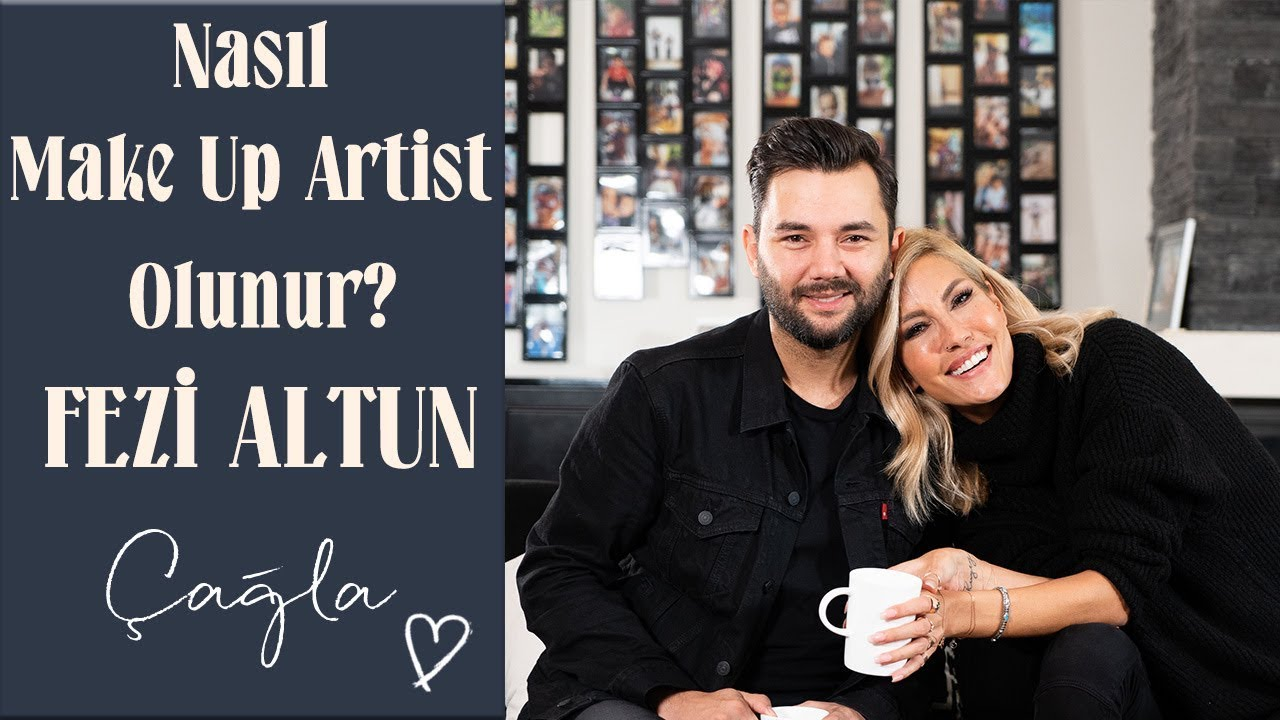 Çağla | Nasıl Make Up Artist Olunur? | Fezi Altun