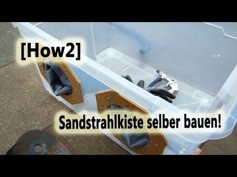 how2 sandstrahlkiste selber bauen ibowbow. Black Bedroom Furniture Sets. Home Design Ideas