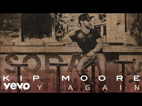 Kip Moore - Try Again