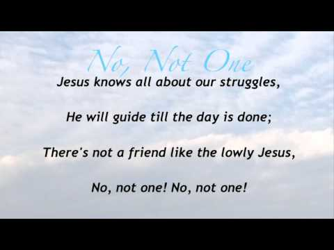 No, Not One (Baptist Hymnal #181)