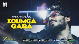 Xamdam Sobirov - Xolimga qara (audio 2021)