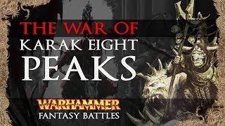 Warhammer Fantasy Battles: The War of Karak Eight Peaks - Conflict Overview / Total War: Warhammer 2