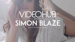 Simon Blaze feat. Razah - Love Is Pain (Original Mix) (VideoHUB) #enjoybeauty thumbnail