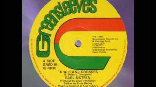 "Earl Sixteen - Trials And Crosses 12""    1981"