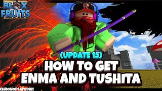 How to get Oḋen Swords (Enma/Yama and Tushita) - Blox Fruits Update 15 [Roblox]
