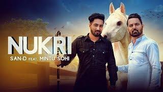 San-D | Nukri [Full Song]| Art Attack | Gupzsehra | Mintu Sohi | Punjabi  Songs 2017