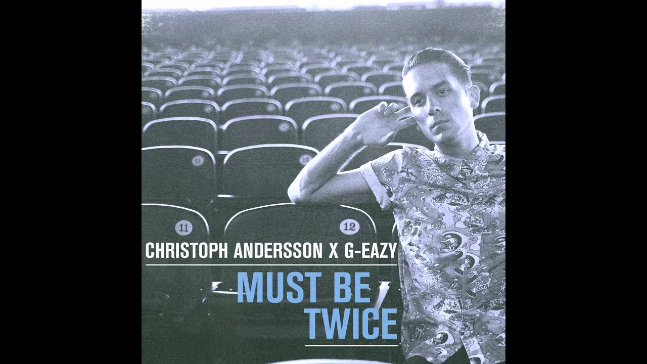 G-Eazy — Hello (Christoph Andersson Remix)