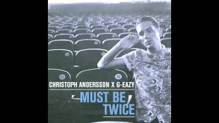 G-Eazy - Hello (Christoph Andersson Remix)