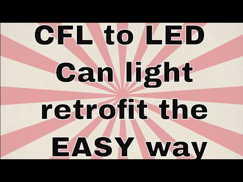 How To Convert Old 4 Pin Cfl Can Lights Led Retrofit The Easy Way
