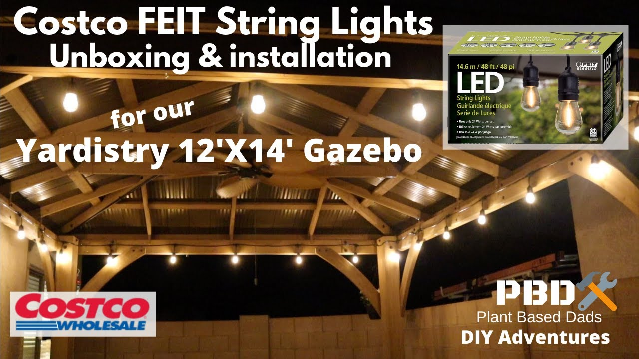 diy yardistry 12x14 gazebo coscto led string light unboxing and installation pbd diy adventures