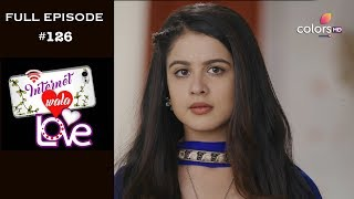 Internet Wala Love - 18th February 2019 - इंटरनेट वाला लव  - Full Episode