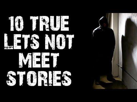 10 TRUE Horrifying & Disturbing Lets Not Meet Stories from Reddit | (Scary Stories)
