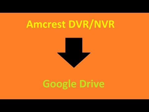 How To Setup Amcrest DVR/NVR With Google Drive (FTP Server)