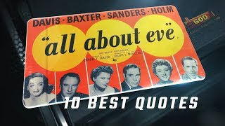 All About Eve 1950 - 10 Best Quotes