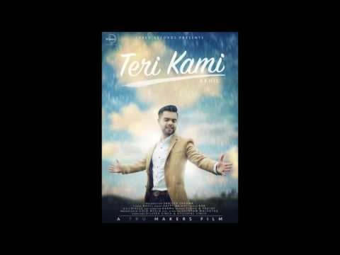 Teri Kami FULL Video SONG Akhil Leaked   Happy Raikoti   Latest Punjabi Songs of the Week