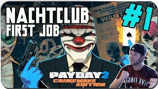 PayDay 2 Crimewave Edition || #1 Ps4 || NachtClub [HD+60FPS] #Payday 2