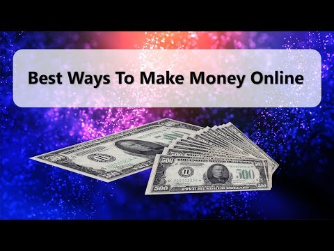 Best ways to Make Money Online | Trusted and Proven ways to Earn Money Online