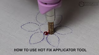 How to use Hot Fix Applicator Tool for applying Crystals, Rhinestones and Studs