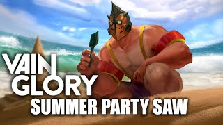 VAINGLORY: SUMMER PARTY SAW SKIN [LIMITED EDITION] Slow Motion