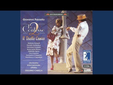 Le due contesse: Part I Scene 1: Oh via datemi il braccio (Contessa, Leandro, Livietta, Prospero)