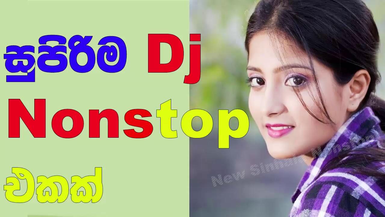 New Sinhala Dj Remix Dj Nonstops Dj Songs Old Sinhala Dj Sindu Collection  2018