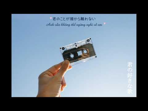 [Vietsub] UVERworld - Kimi no suki na uta【UVERworld-君の好きなうた】