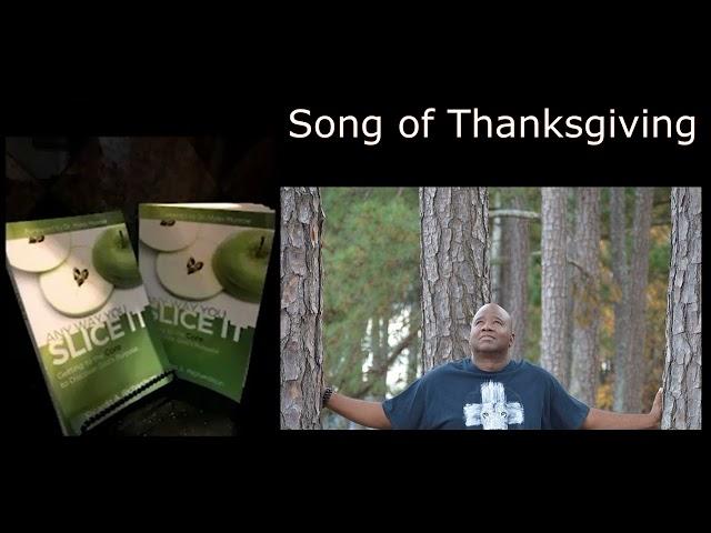Song Of Thanksgiving | Ricardo Richardson