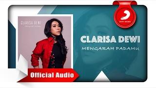 Clarisa Dewi Mengarah Padamu