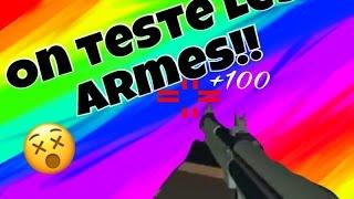 ON TESTE LES ARMES!! | Roblox