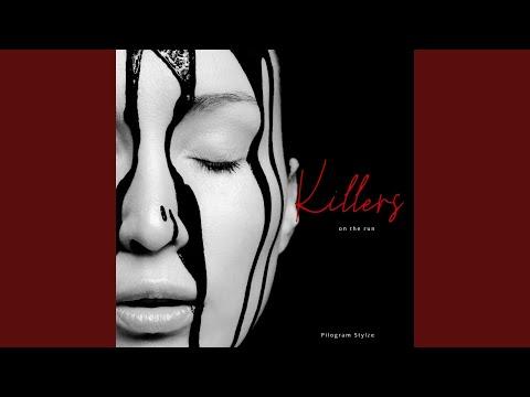 Killers On The Run (Original Mix)