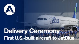 airbus delivers its first u s built aircraft to jetblue