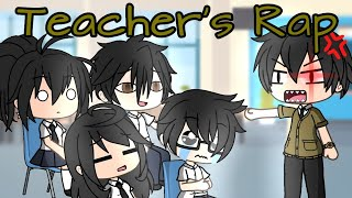 Teachers Rap | Skit (Gacha Life) Video