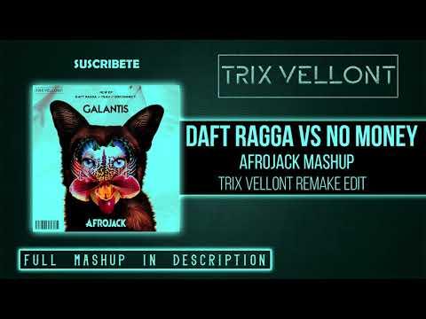 Daft Ragga Vs No Money (Afrojack mashup) [Trix Vellont Remake]
