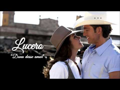 Lucero Dona Desse Amor Completa Youtube