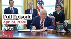PBS NewsHour live episode, Apr 24, 2020