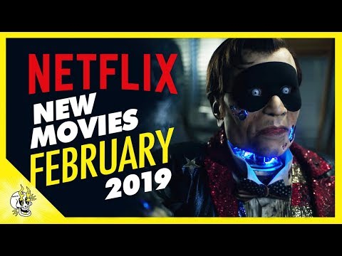 New on Netflix February 2019 | Best Movies on Netflix Right Now | Flick Connection Mp3