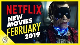 New on Netflix February 2019 | Best Movies on Netflix Right Now | Flick Connection