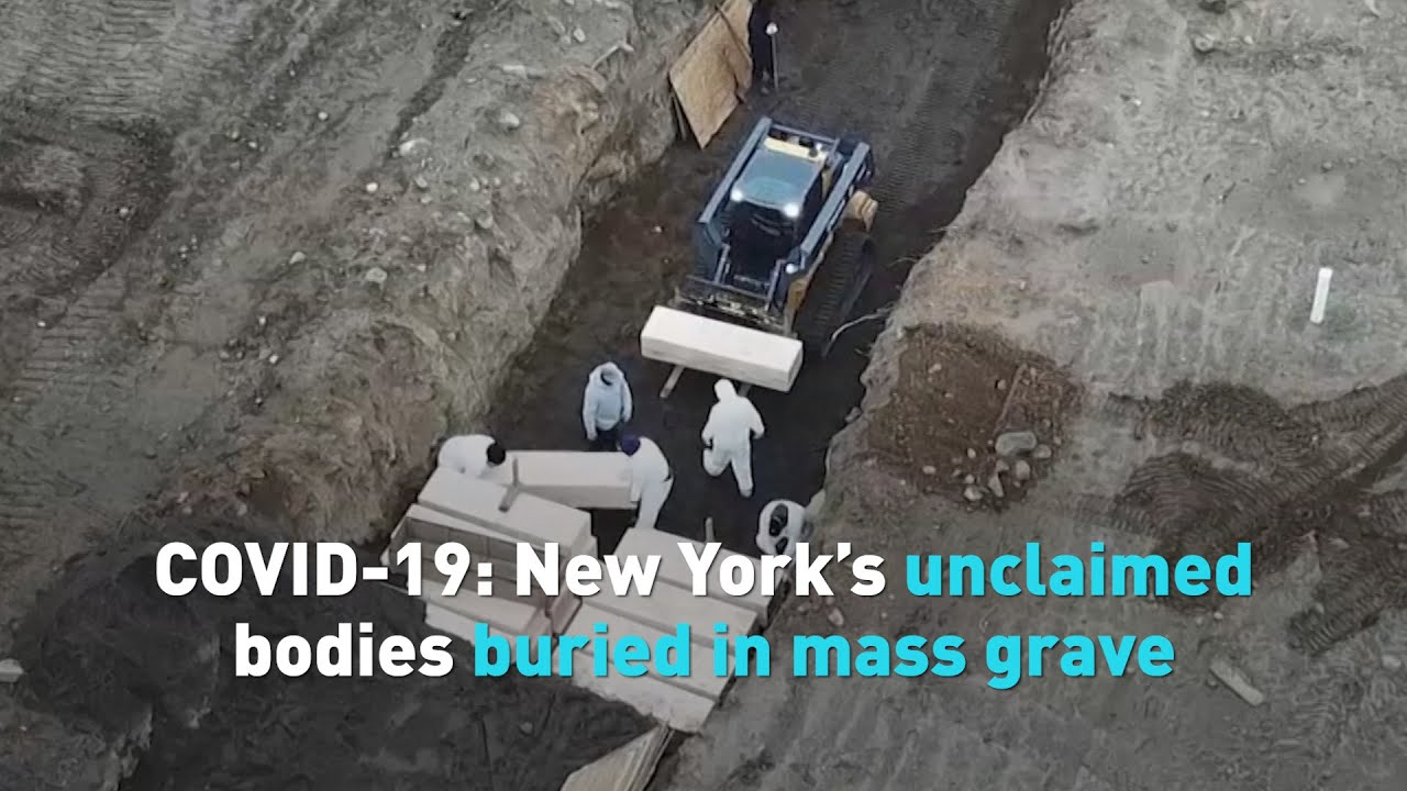 COVID-19: New York's unclaimed bodies buried in mass grave - YouTube