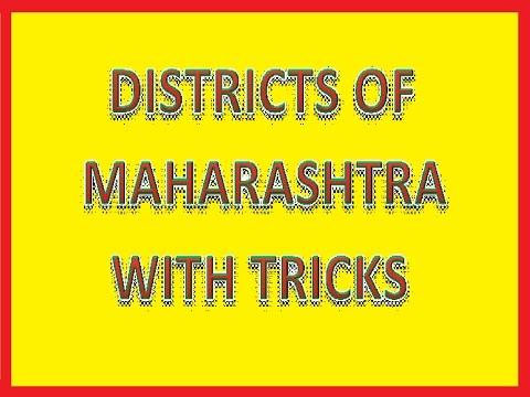 DISTRICTS OF MAHARASHTRA WITH TRICKS @ MAHALAKSHMI ACADEMY