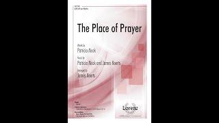 the place of prayer satb james koerts arr patricia mock