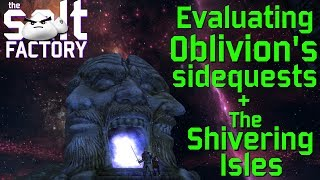 Evaluating Oblivion's standout side quests + The Shivering Isles
