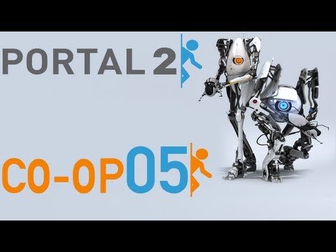 Portal 2 Co-Op - E05 - You Knew Damn RIGHTS It Would Blow Me Into The Water!
