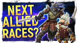 The NEW Allied Races of 8.2 & Beyond!? FINALLY New Worgen / Goblen Models & Epic Heritage Armor!