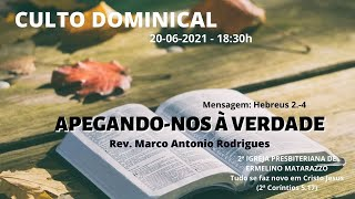 APEGANDO-NOS À VERDADE - Hebreus 2.1-4