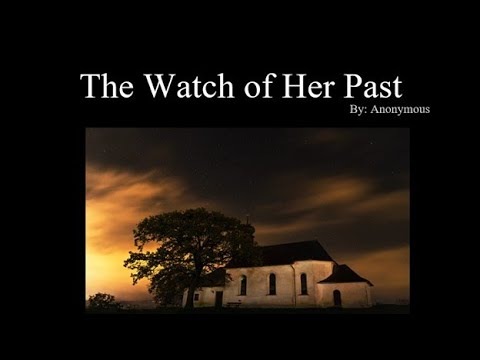 The Watch of Her Past