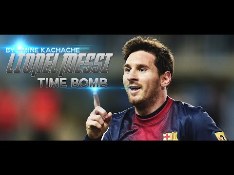 Lionel Messi ► Time Bomb - HD