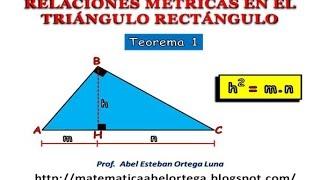 RELACIONES MÉTRICAS EN EL TRIÁNGULO RECTÁNGULO: TEOREMA 1